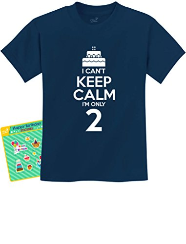2nd Birthday Gift Can't Keep Calm I'm Two Birthday Cake 2 Year Old Kids T-Shirt X-Small Navy