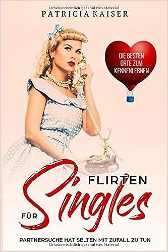 Flirten lernen DIE FLIRT BIBEL fr Mnner - Amazon UK