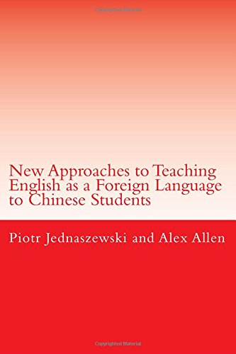 New Approaches to Teaching English as a Foreign Language to Chinese Students pdf