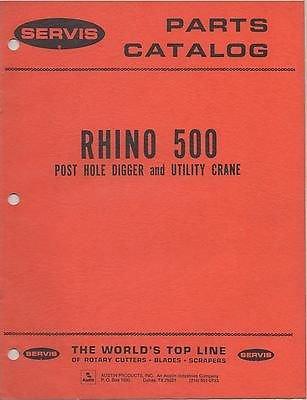 1977 SERVIS RHINO 500 POST HOLE DIGGER & UTILITY CRANE PARTS LIST MANUAL (768) (Crane Parts Manual)