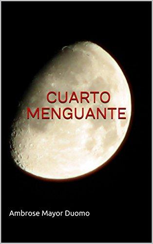 Cuarto Menguante (Fina Cruz y los Tigres en la Ciudad nº 1) (Spanish ...