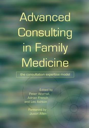 Advanced Consulting in Family Medicine: The Consultation Expertise Model