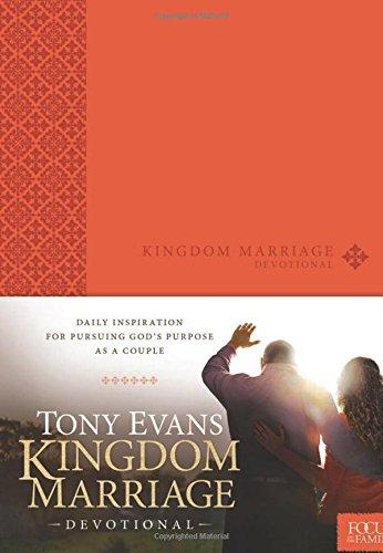 Kingdom Marriage Devotional: Evans, Tony: 9781589978560: Amazon.com: Books