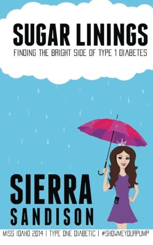 Sugar Linings: Finding the Bright Side of Type 1 Diabetes