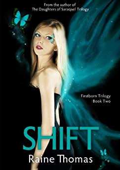 Shift (Firstborn Trilogy Book Two) by [Thomas, Raine]