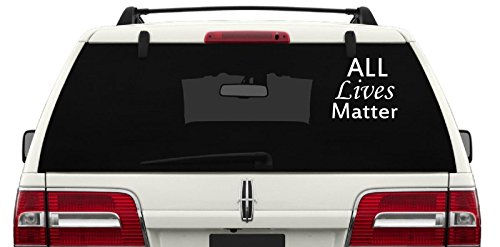 """All Lives Matter Support Life Love Life Heart Life Car Truck Automotive Window Black or White Decal Bumper Sticker 5.6"""" H X 6"""" W"""