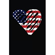 Heart USA Flag: Veterans, Memorial, Labor or Independence Day Patriotic Writing Journal Lined, Diary