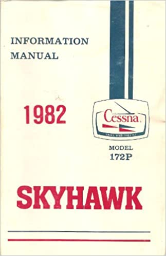 1982 Cessna Skyhawk Model 172P Information Manual Oct 1