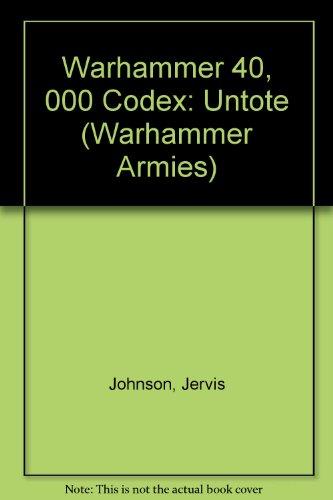 Warhammer 40, 000 Codex: Untote