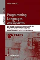 Programming Languages and Systems: 28th European Symposium on Programming Front Cover