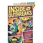 Inside the Outbreaks byPendergrast by…
