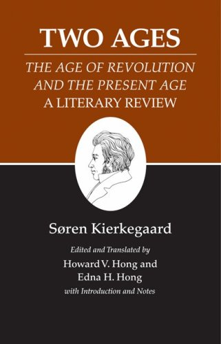 Kierkegaard's Writings, XIV: Two Ages: