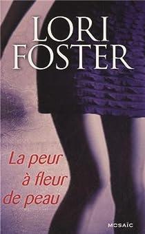 La peur à fleur de peau par Foster