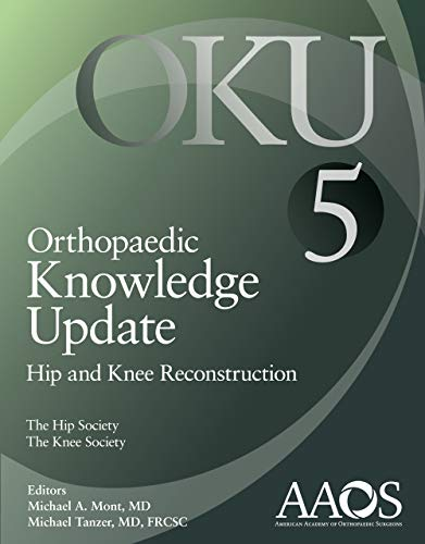 Orthopaedic Knowledge Update: Hip and Knee Reconstruction 5 - http://medicalbooks.filipinodoctors.org