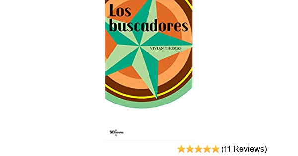 Amazon.com: LOS BUSCADORES (Spanish Edition) eBook: Vivian Thomas: Kindle Store