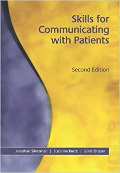 Book Skills for Communicating with Patients, Second Edition by Jonathan Silverman, Suzanne Kurtz, Juliet Draper (2004)