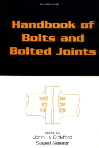 Bolted Joints (Handbook of Bolts and Bolted Joints)