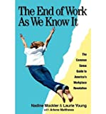 img - for [ The End of Work: As We Know It By Mockler, Nadine ( Author ) Paperback 2002 ] book / textbook / text book