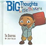 [Big Thoughts for Little Thinkers: The Scripture] (By: Joey Allen) [published: May, 2005]