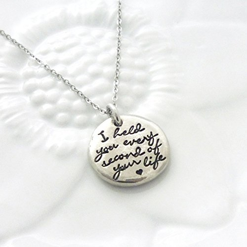 I Held You Every Second of Your Life Necklace - Child Loss Jewelry - Angel Mom - Baby Loss - Memorial - Miscarriage - Stillbirth - Hand Stamped - Personalized