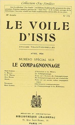 """Voile d'Isis (Le), avril 1934 : """"""""""""""""Spécial COMPAGNONNAGE"""