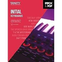 Trinity College London Rock & Pop 2018 Keyboards Initial Grade (Trinity Rock & Pop)