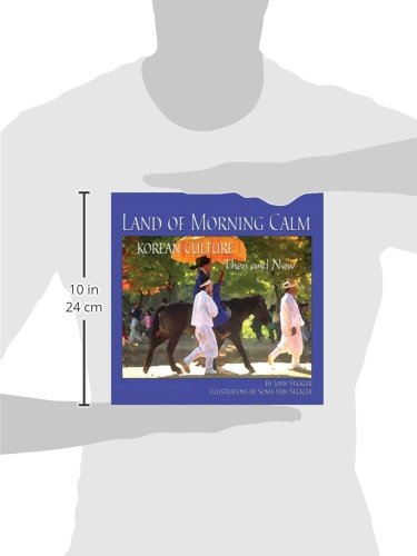 Land of Morning Calm: Korean Culture Then and Now by Brand: Shens Books (Image #1)