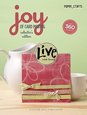 Leisure Arts-Joy Of Cardmaking, Collector's Edition by LEISURE ARTS