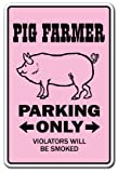 Pig Farmer Novelty Sign | Indoor/Outdoor | Funny Home Décor for Garages, Living Rooms, Bedroom, Offices | SignMission Pigs Parking Farm Hog Sow Pork Bacon Piggy Country Ham Sign Wall Plaque Decoration