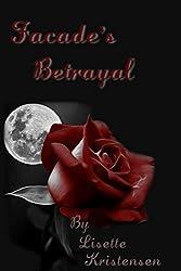 Facade's Betrayal (Dark Desires Series Book 5)