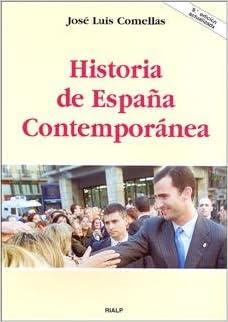 Historia de España contemporánea Manuales Universitarios: Amazon.es: Comellas García-Lera, José Luis: Libros