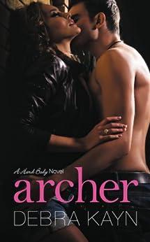 Archer (A Hard Body Novel Book 1) by [Kayn, Debra]