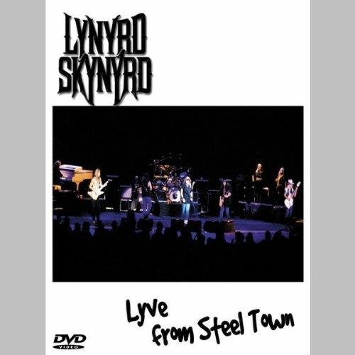 : Lynyrd Skynyrd - Lyve from Steel Town (DVD)