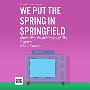 We Put the Spring in Springfield Audiobook