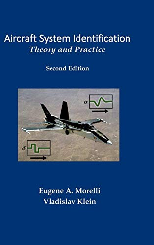 Aircraft System Identification: Theory and Practice