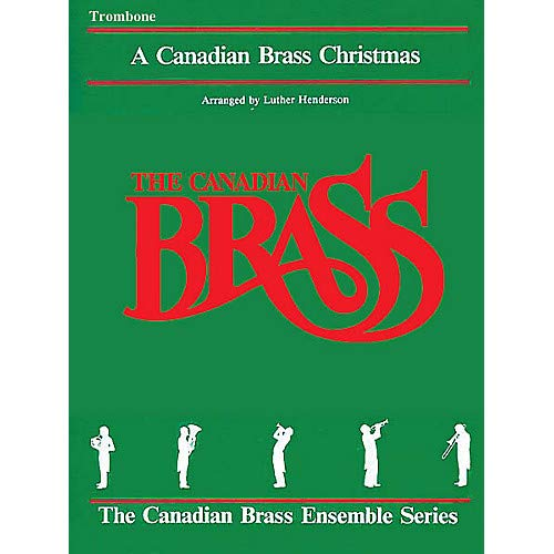 The Canadian Brass Christmas (Trombone) Brass Ensemble Series Composed by Various Pack of 3