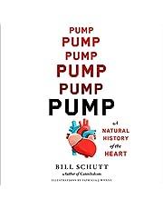 Pump: A Natural History of the Heart