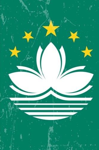 Macau Flag Journal: Macau Travel Diary, Holiday Souvenir Book, lined Journal to write in