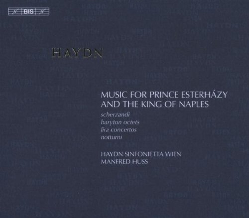 (Haydn: Music for Prince Esterhazy and the King of Naples)