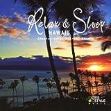 リラックス&スリープ~ハワイ