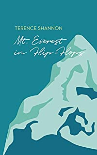 Mt. Everest In Flip-flops by Terence Shannon ebook deal
