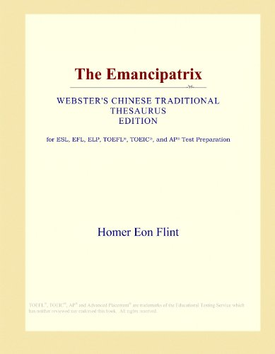 The Emancipatrix (Webster's Chinese Traditional Thesaurus Edition) by ICON Group International, Inc.