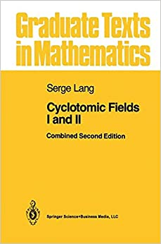 Book Cyclotomic Fields I and II (Graduate Texts in Mathematics)