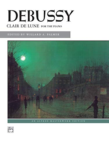 Clair de lune: from Suite Bergamasque (Alfred Masterwork Edition)