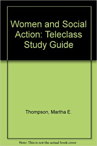 Women and Social Action: Teleclass Study Guide