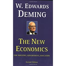 The New Economics for Industry, Government, Education (MIT Press)