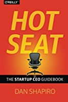 Hot Seat: The Startup CEO Guidebook Front Cover
