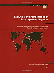 Evolution And Performance Of Exchange Rate Regimes (Occasional Paper (Intl Monetary Fund))