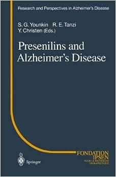 Book Presenilins and Alzheimer's Disease (Research and Perspectives in Alzheimer's Disease)