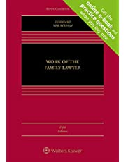 Work of the Family Lawyer: [Connected eBook with Study Center]